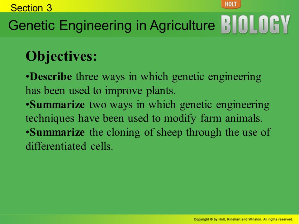 Objectives: Genetic Engineering in Agriculture