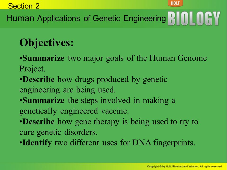 Objectives: Human Applications of Genetic Engineering