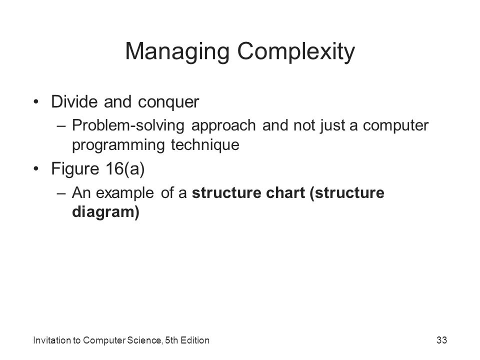 Invitation to computer science 5th edition ppt download 33 managing complexity stopboris Gallery