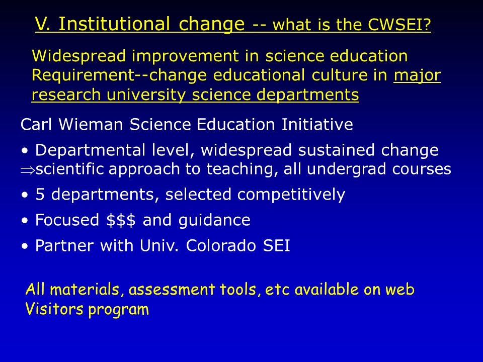 V. Institutional change -- what is the CWSEI