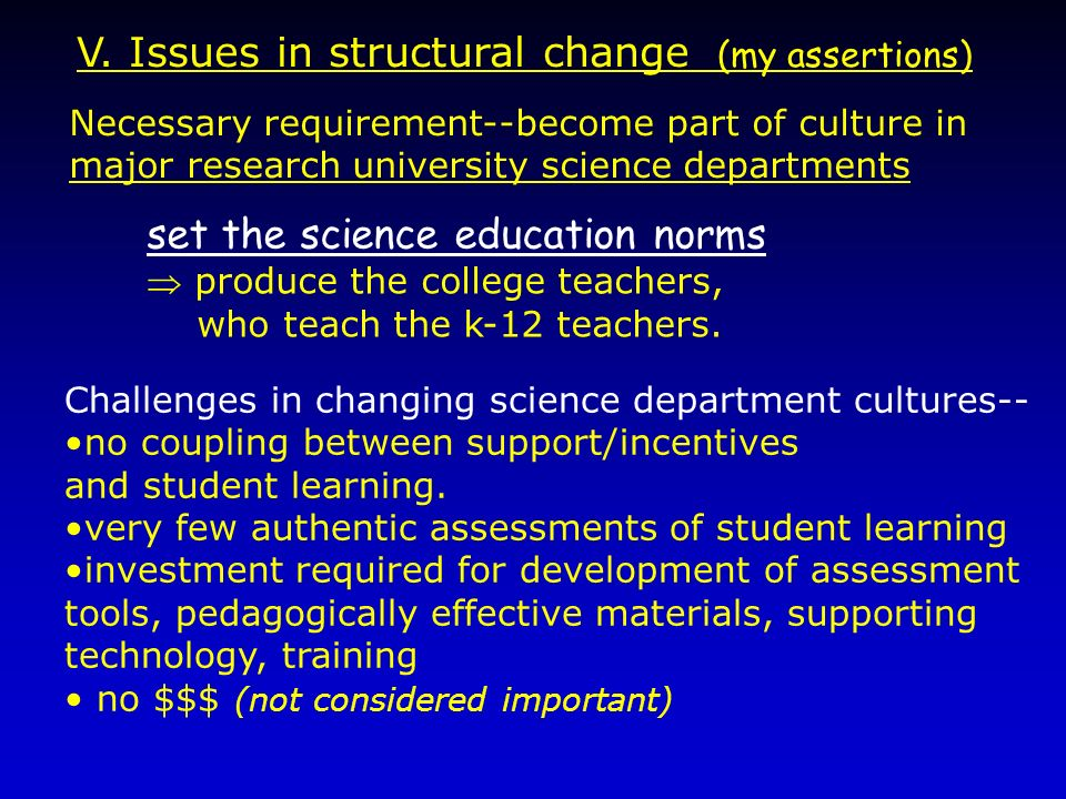 V. Issues in structural change (my assertions)