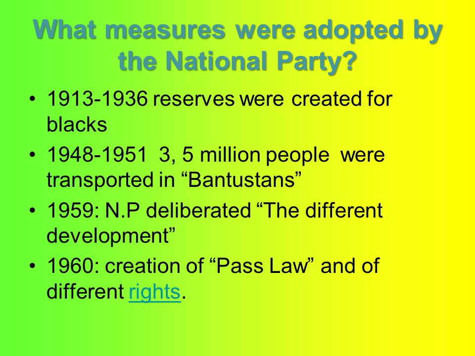 What measures were adopted by the National Party