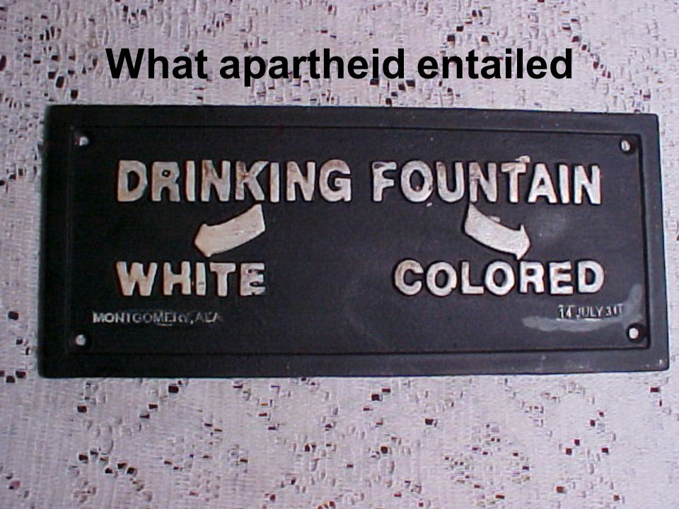 What apartheid entailed