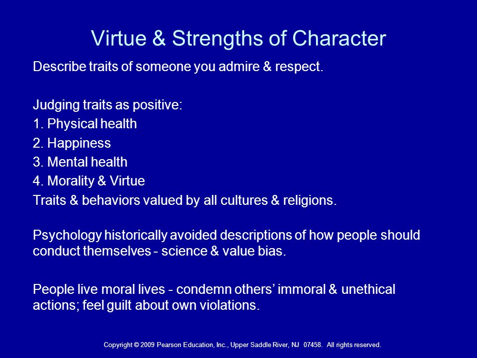 character traits admire most in other people Its 3 true qualities and how to develop it  it focused on how to get people to  like you and how to get others to perceive you well versus  the one quality most  associated with character in the nineteenth century was  being re-shaped and  re-directed by those whom we newly come to know and admire,.