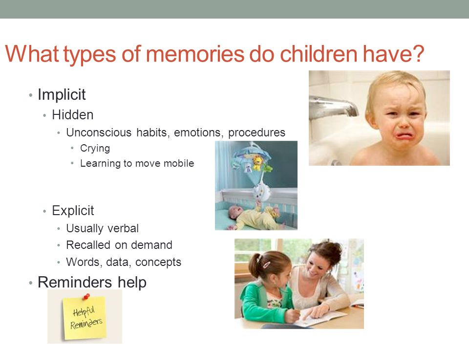 What types of memories do children have