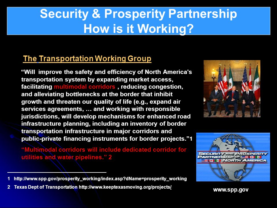 Security & Prosperity Partnership How is it Working