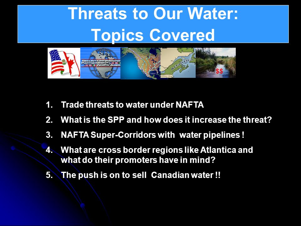 Threats to Our Water: Topics Covered