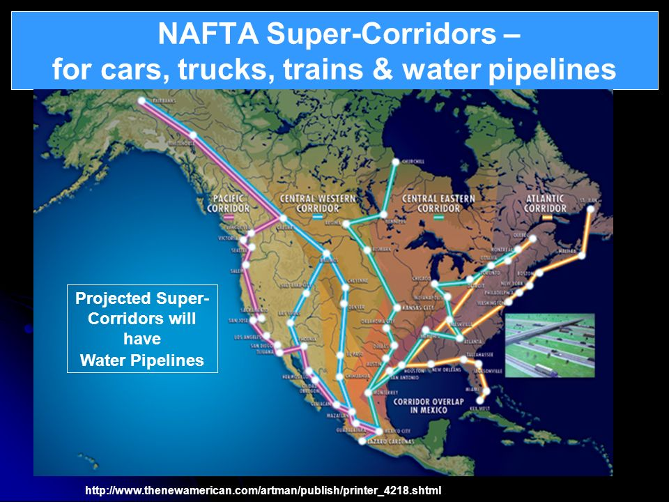 NAFTA Super-Corridors – for cars, trucks, trains & water pipelines