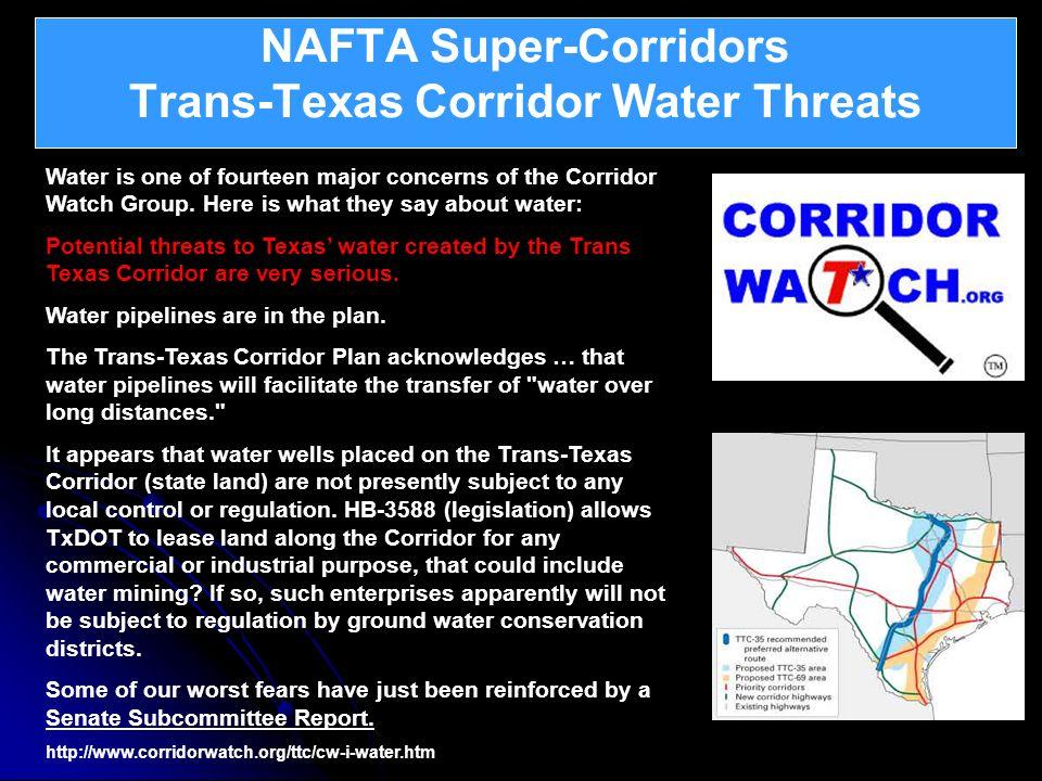 NAFTA Super-Corridors Trans-Texas Corridor Water Threats