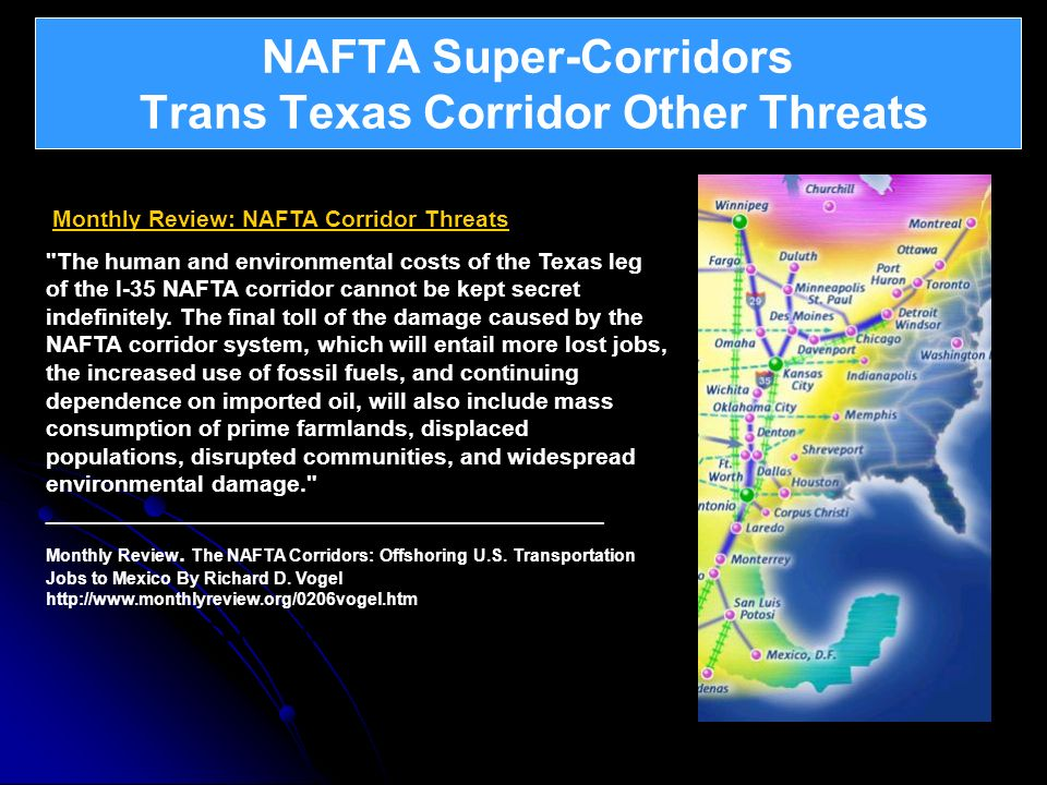 NAFTA Super-Corridors Trans Texas Corridor Other Threats