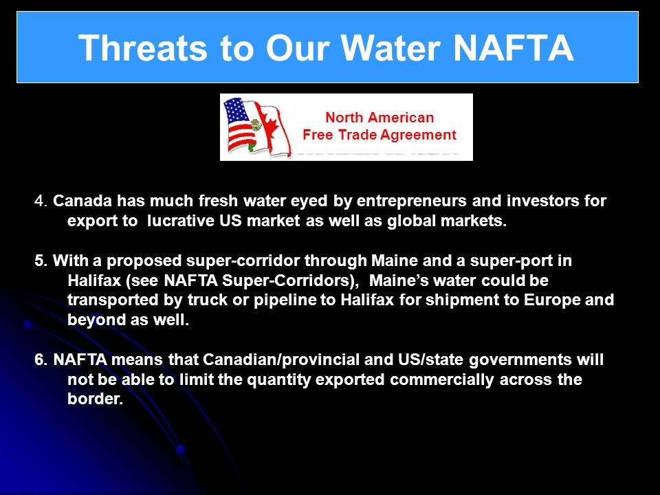 Threats to Our Water NAFTA