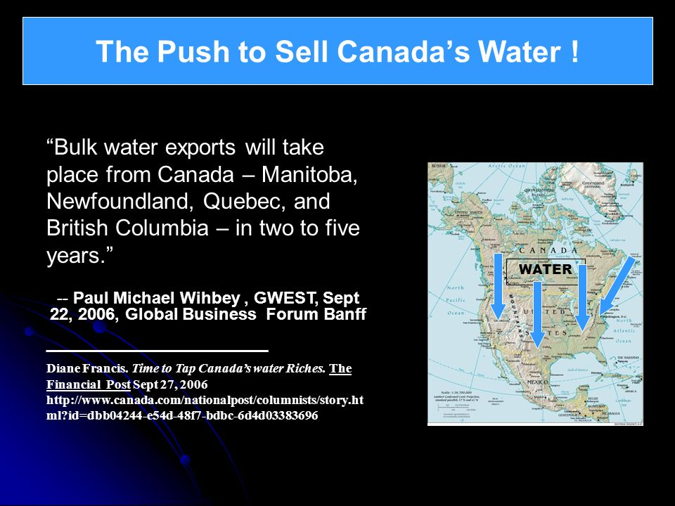 The Push to Sell Canada's Water !