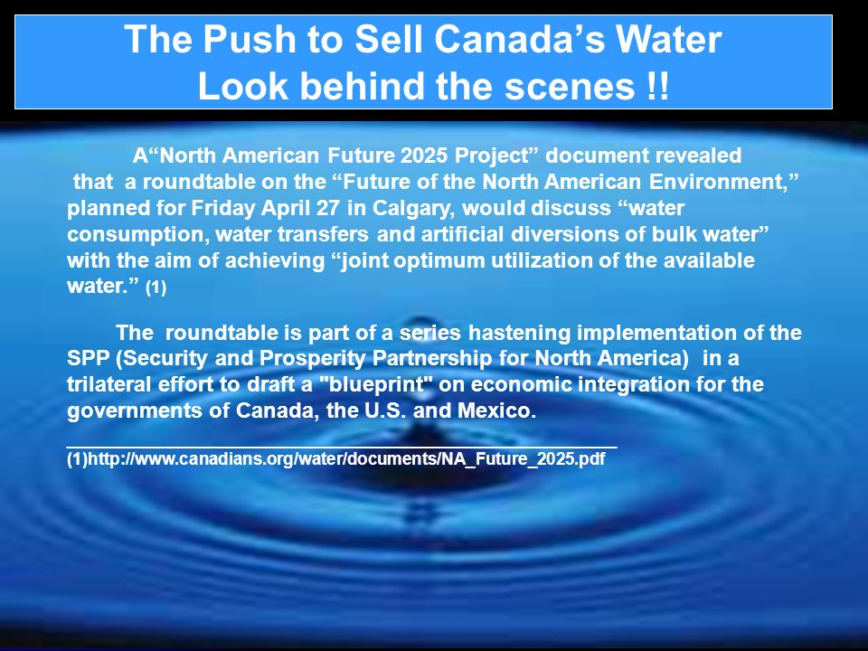 The Push to Sell Canada's Water Look behind the scenes !!