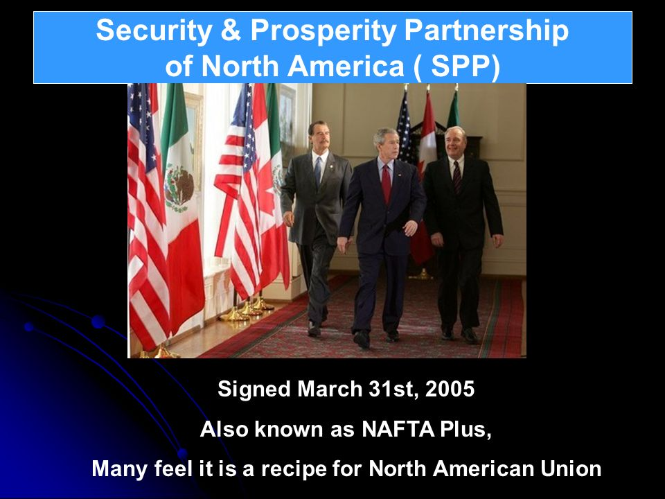 Security & Prosperity Partnership of North America ( SPP)