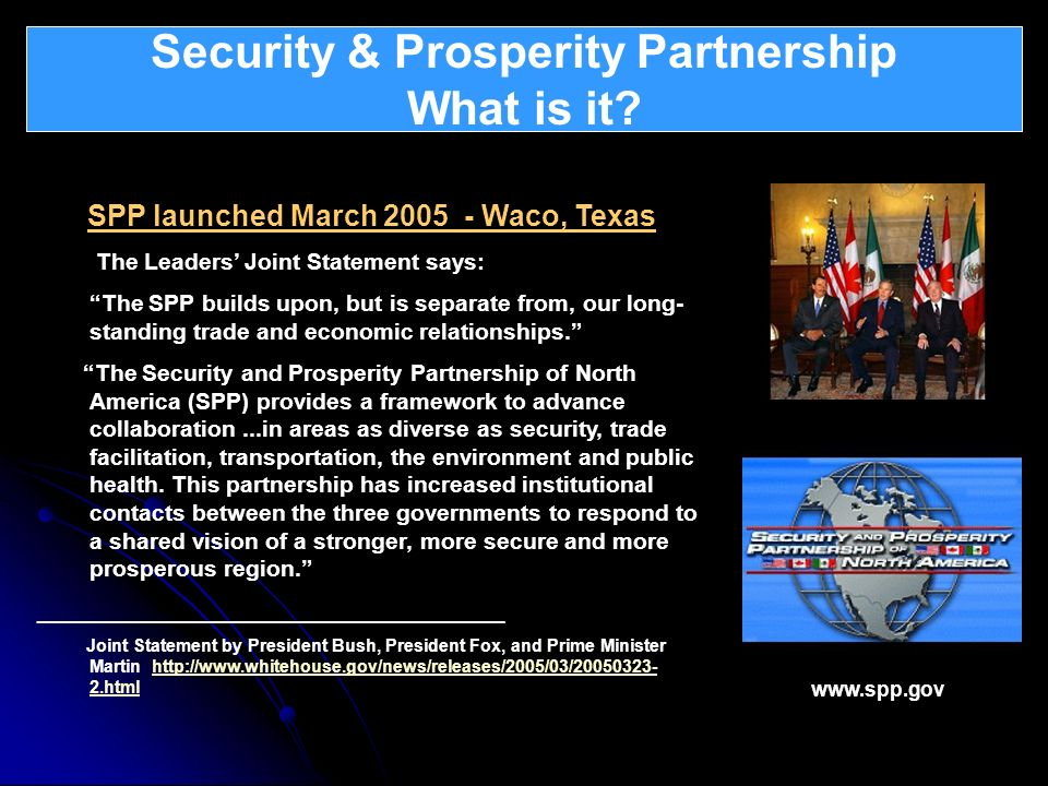 Security & Prosperity Partnership What is it