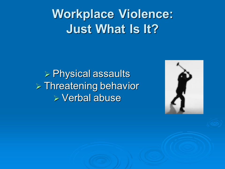 Preventing Workplace Violence - ppt download
