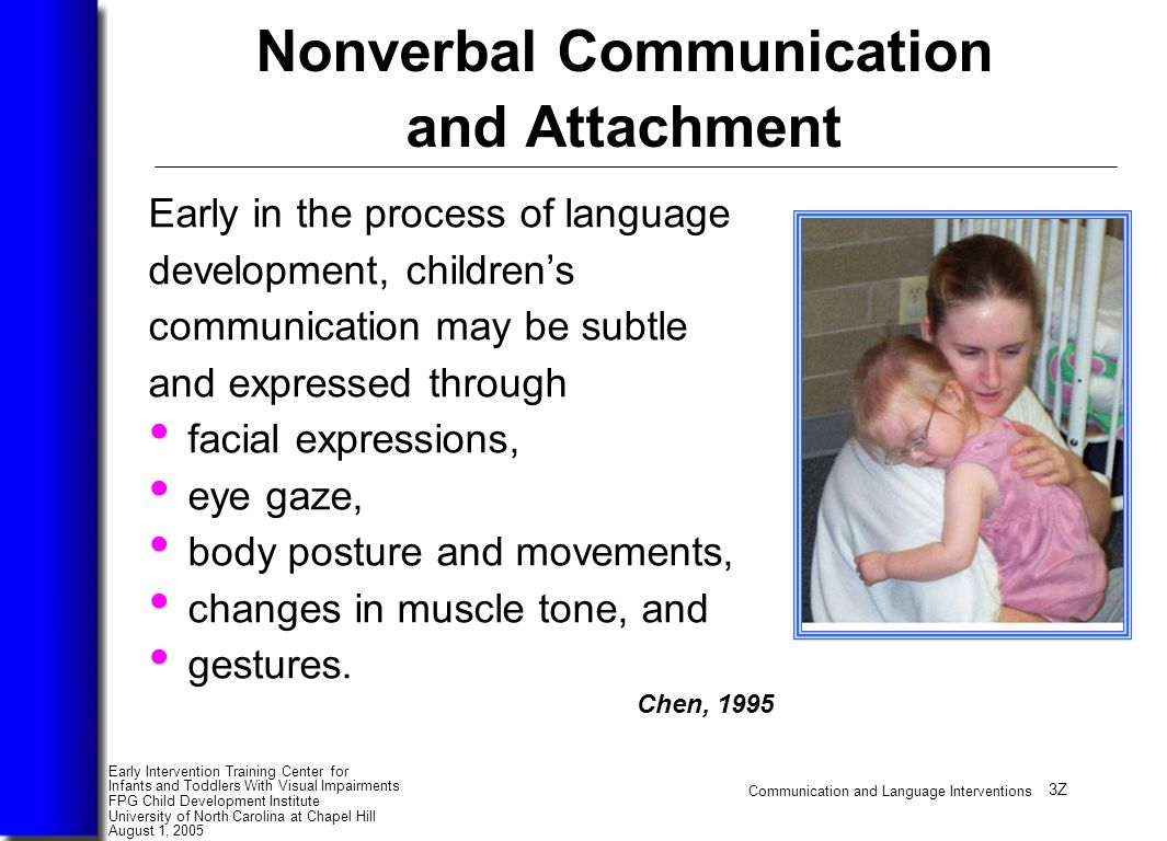 nonverbal communication and children Even with tremendous effort, a strategy that works well with one child or teenager may not work with another and even though every person with autism can learn to communicate, it's not always through spoken language nonverbal individuals with autism have much to contribute to society and can live.