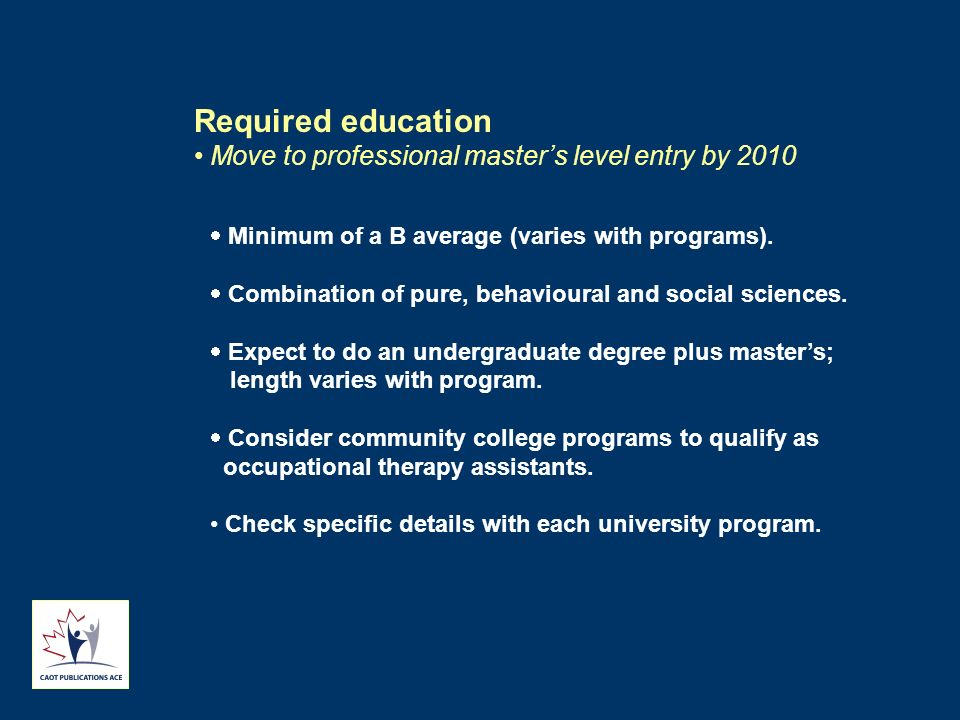Required education Move to professional master's level entry by 2010