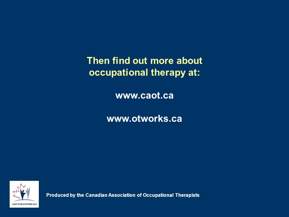 Then find out more about occupational therapy at: