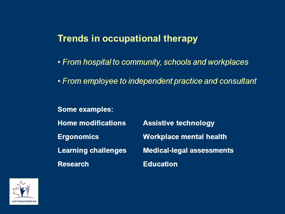 Trends in occupational therapy