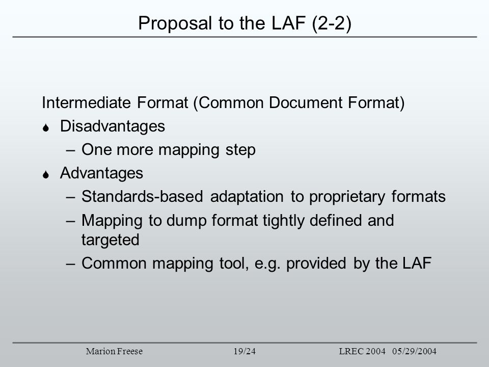 Proposal to the LAF (2-2) Intermediate Format (Common Document Format)