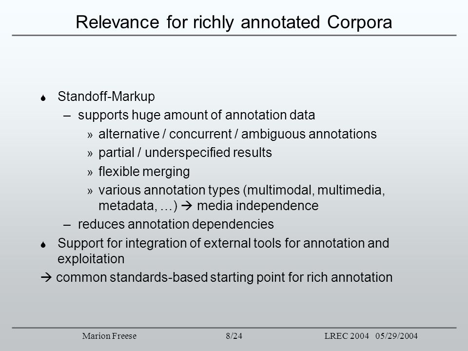 Relevance for richly annotated Corpora