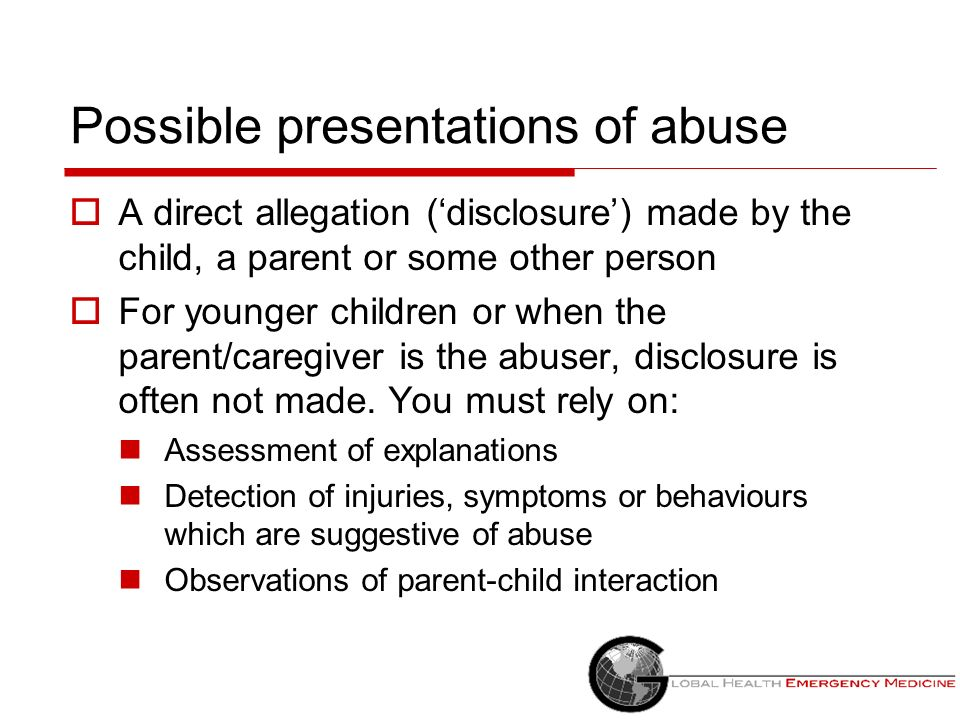 Possible presentations of abuse