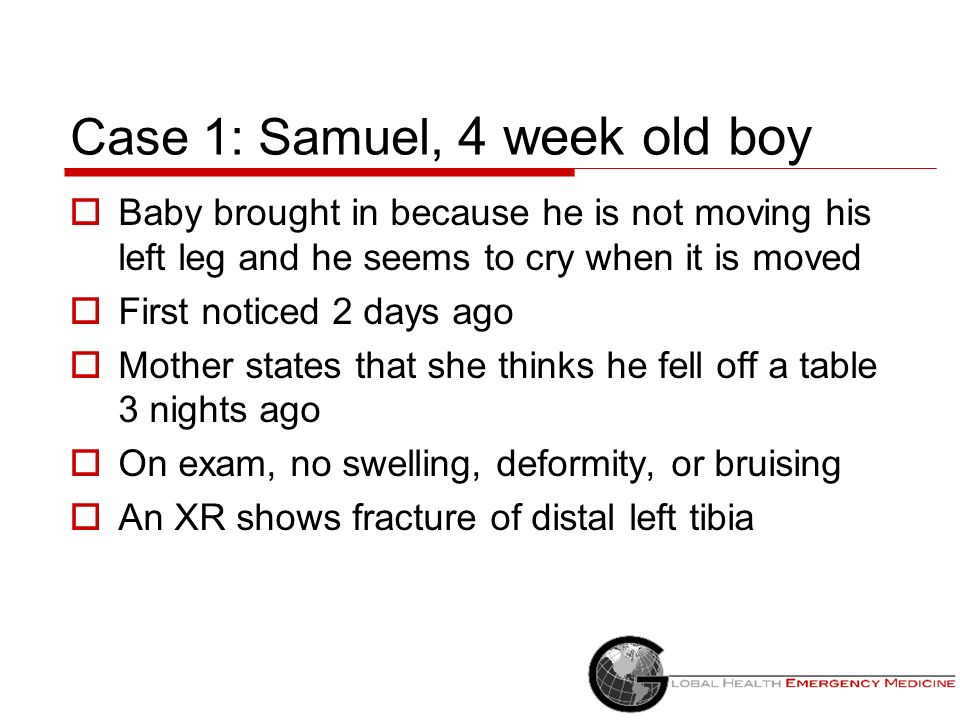 Case 1: Samuel, 4 week old boy