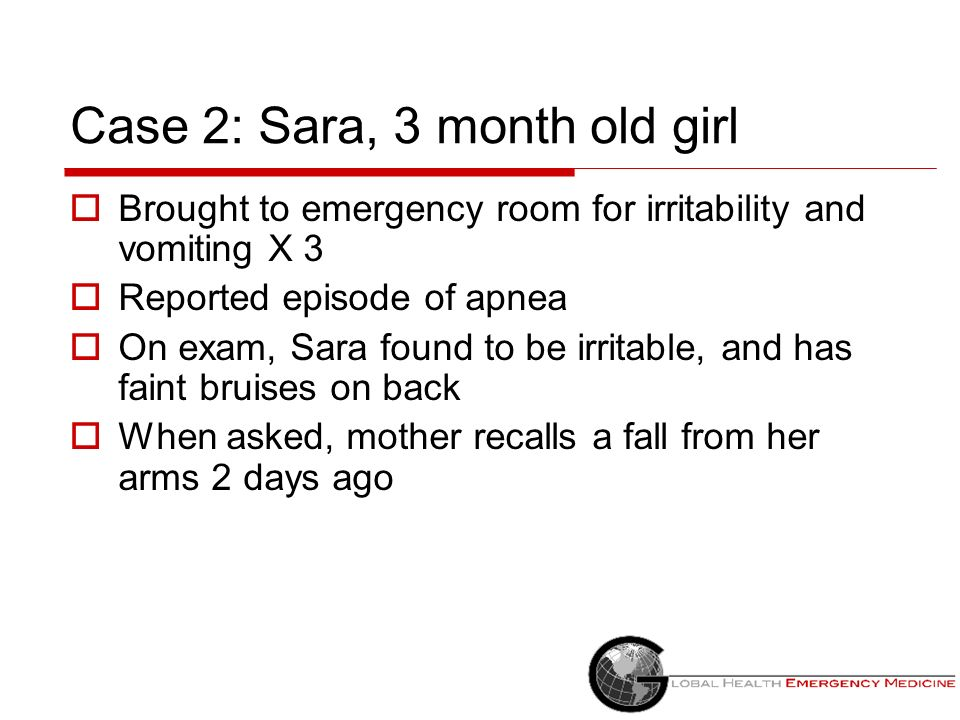 Case 2: Sara, 3 month old girl