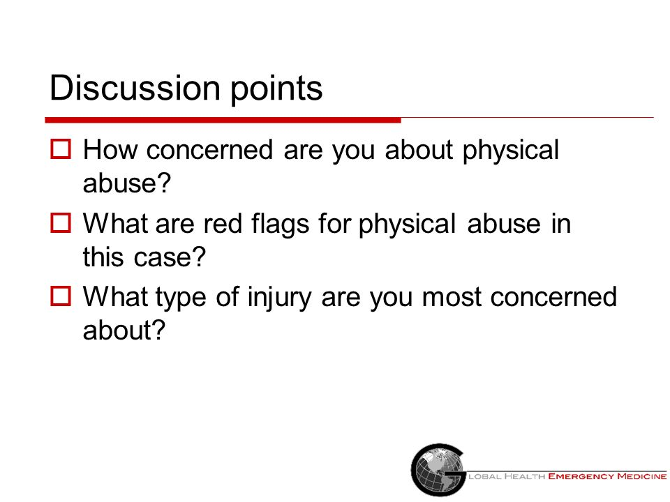 Discussion points How concerned are you about physical abuse