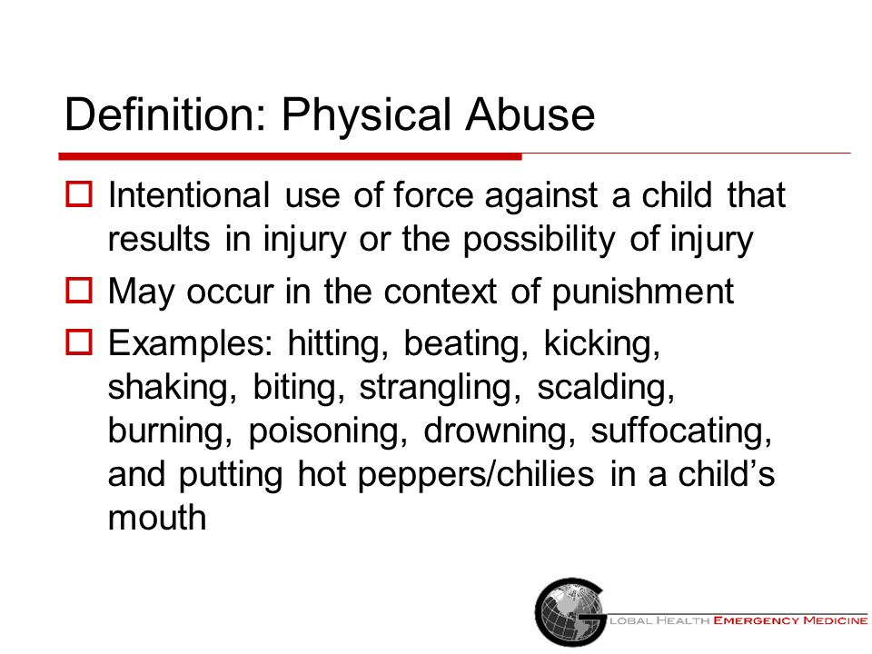 Definition: Physical Abuse