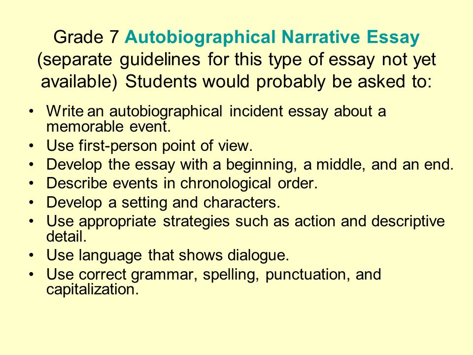 the california writing exam grades and ppt video online  grade 7 autobiographical narrative essay separate guidelines for this type of essay not yet available