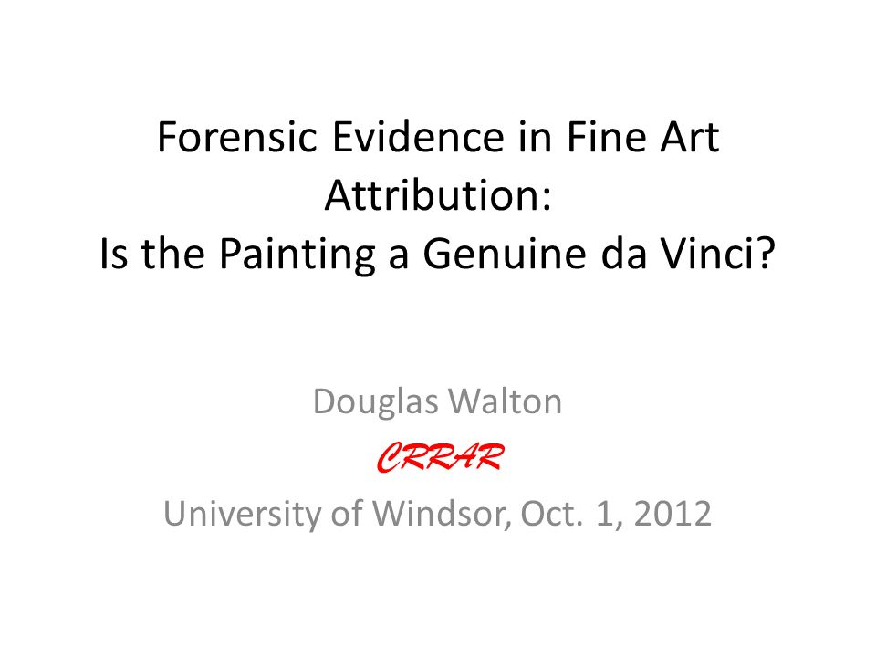 Douglas Walton CRRAR University of Windsor, Oct. 1, 2012