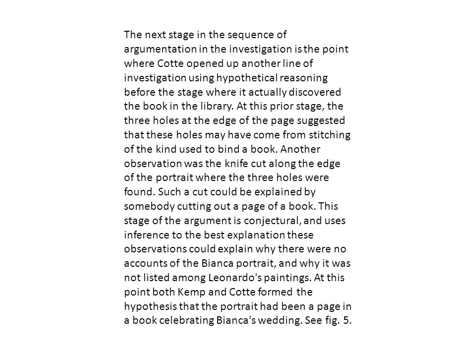The next stage in the sequence of argumentation in the investigation is the point where Cotte opened up another line of investigation using hypothetical reasoning before the stage where it actually discovered the book in the library.
