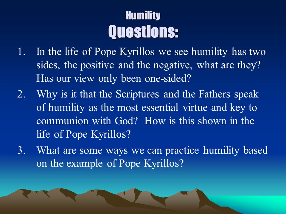 Humility Questions: