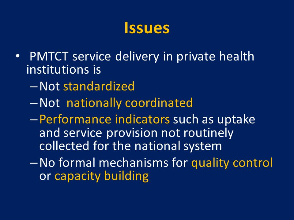 Issues PMTCT service delivery in private health institutions is