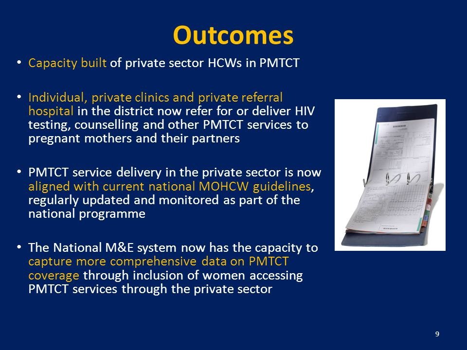 Outcomes Capacity built of private sector HCWs in PMTCT