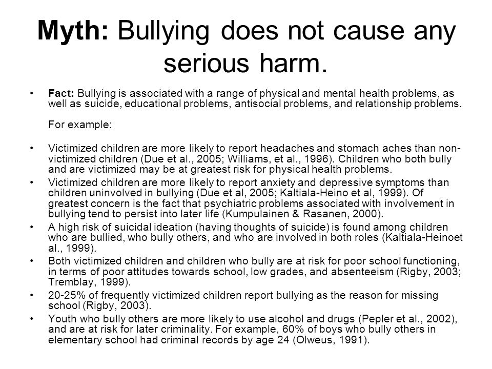 Myth: Bullying does not cause any serious harm.