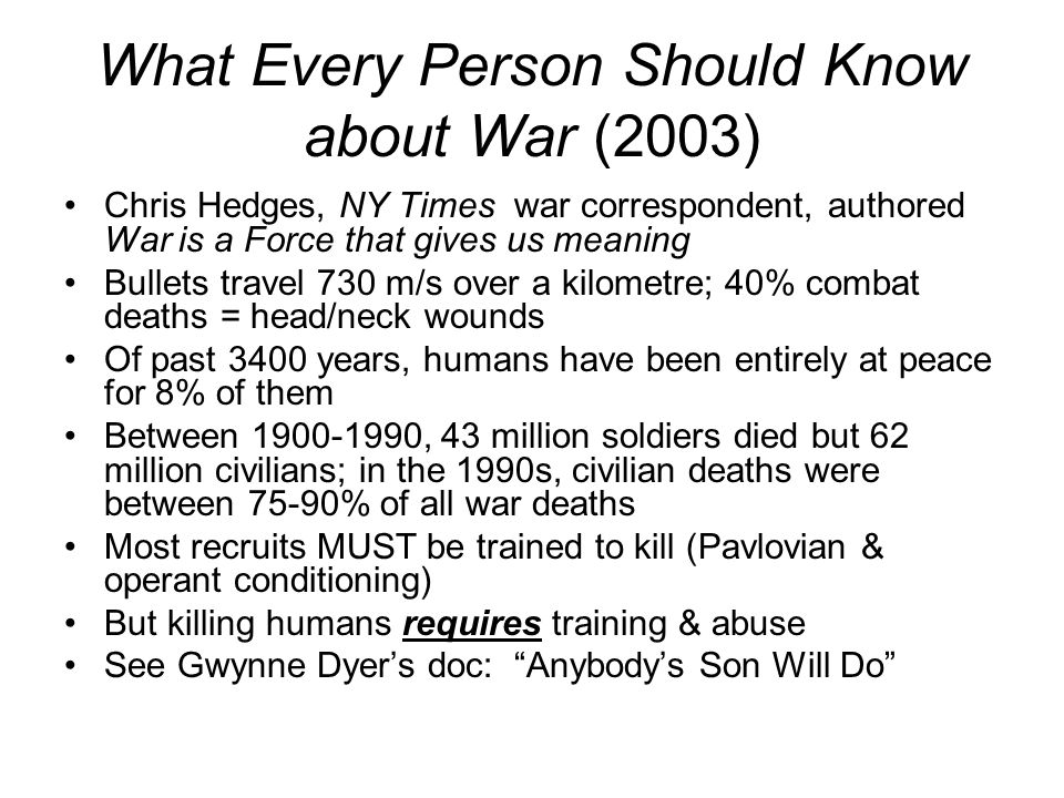 What Every Person Should Know about War (2003)