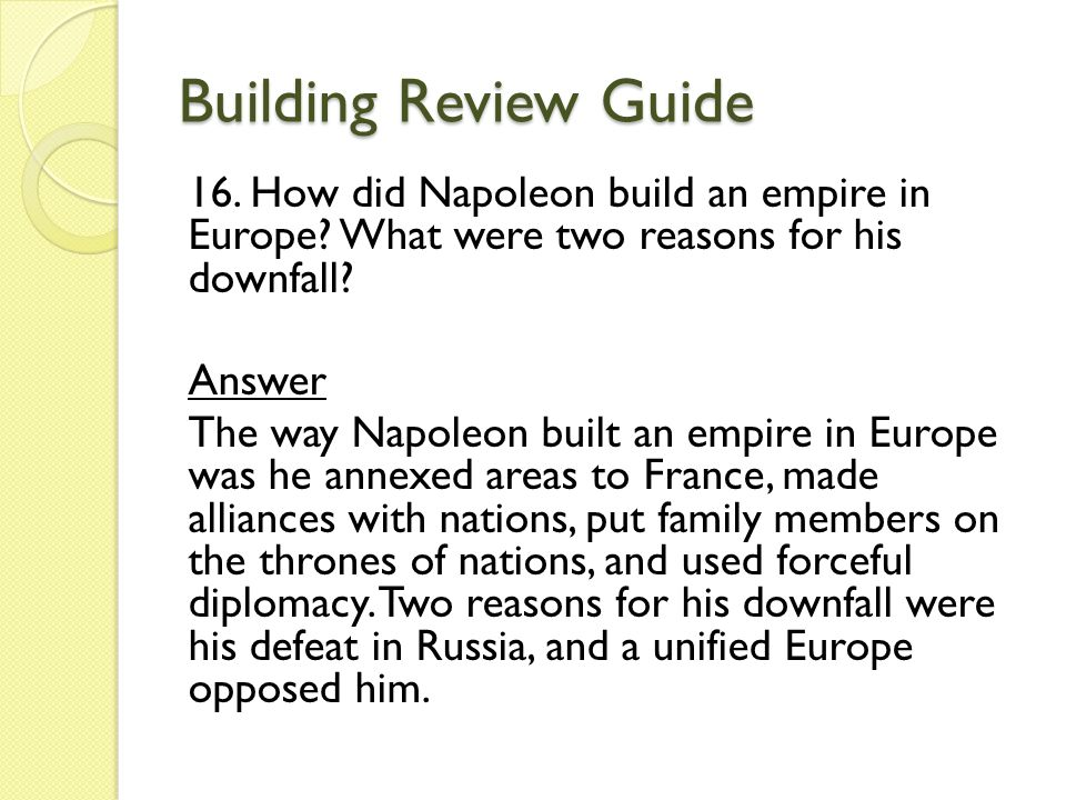 reasons for the defeat of napoleon Paper number: f965 assess the view that the main reason for the defeat of napoleon at waterloo in 1815 was wellington's leadership [40] (2726 words.
