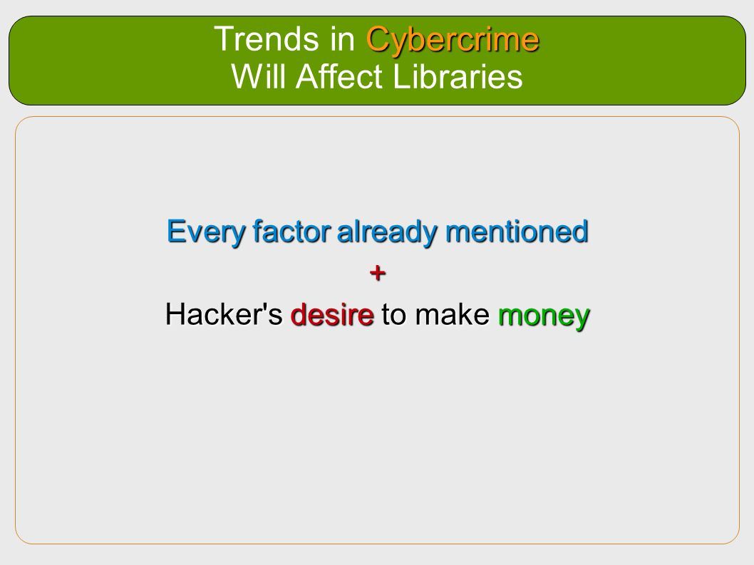 Trends in Cybercrime Will Affect Libraries