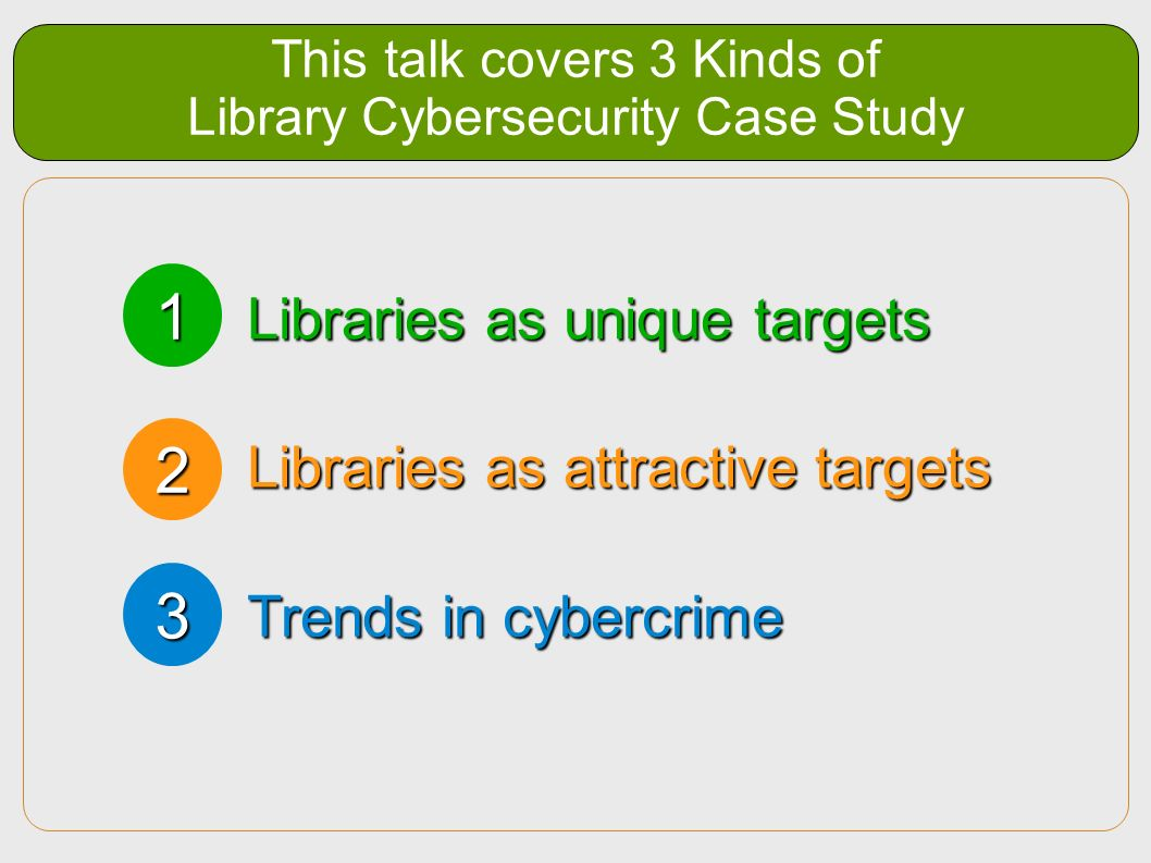 This talk covers 3 Kinds of Library Cybersecurity Case Study