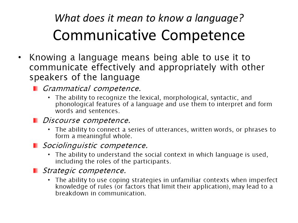 What does it mean to know a language Communicative Competence