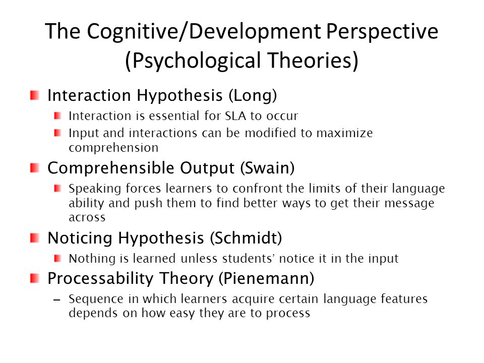 The Cognitive/Development Perspective (Psychological Theories)