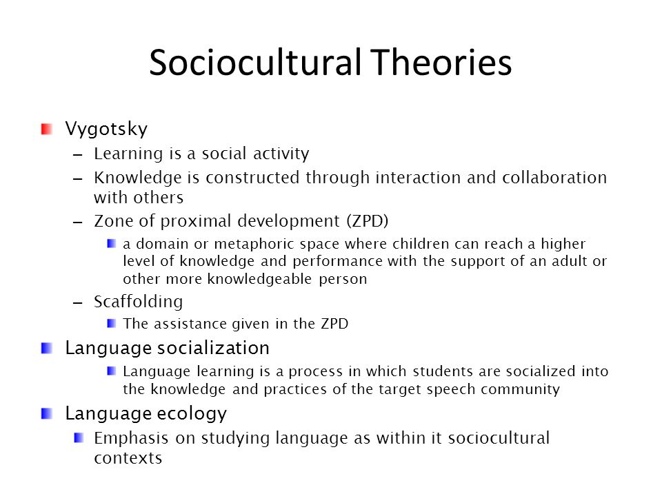 Sociocultural Theories