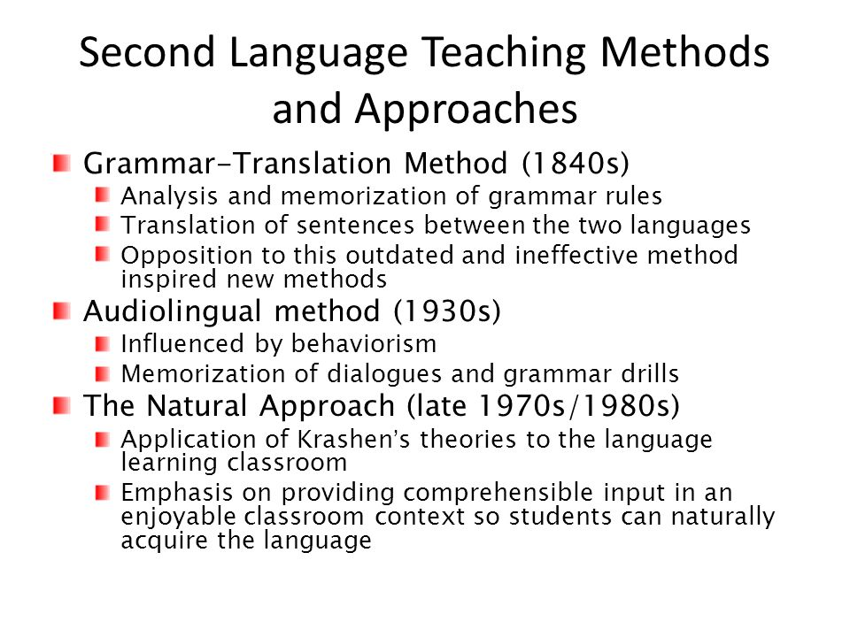 Second Language Teaching Methods and Approaches