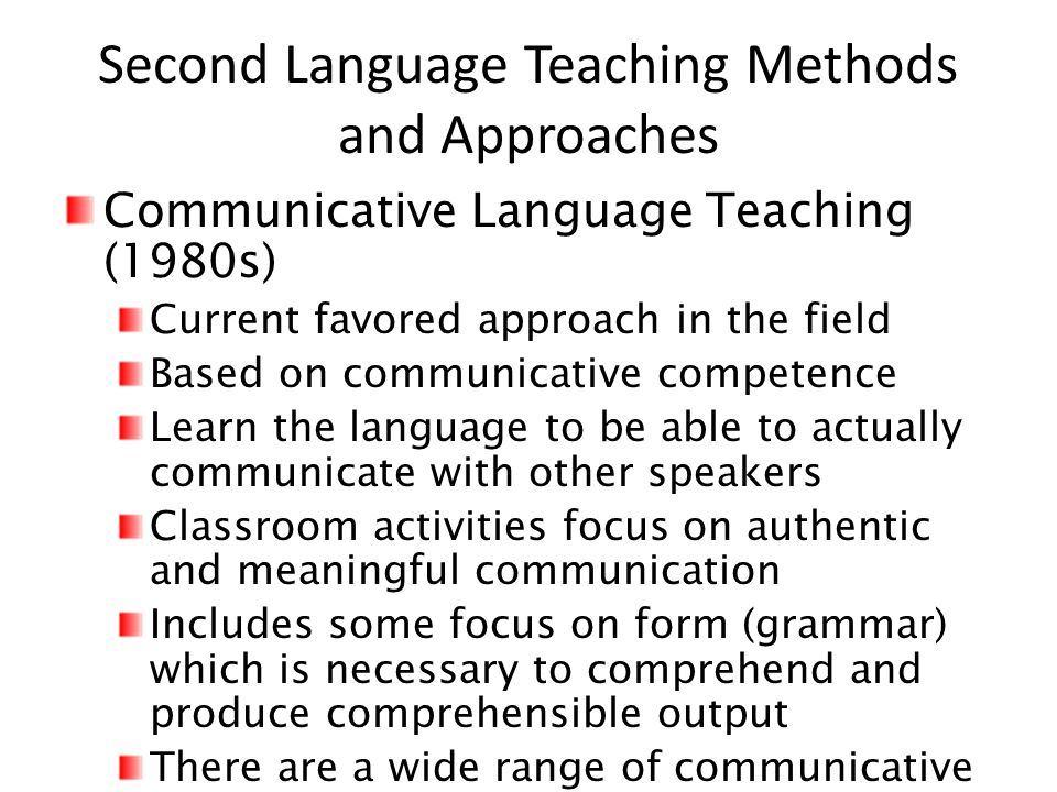 language teaching methods What's the best way to teach languages but there could be a danger in focusing too heavily on task-based methods of language teaching.