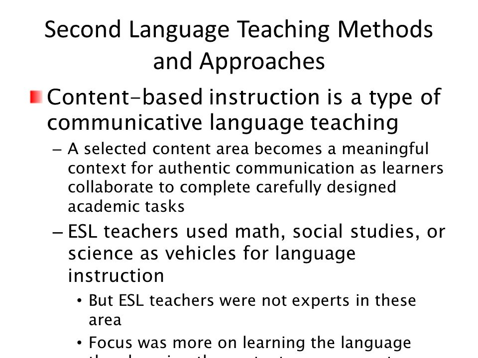 communicative language teaching approach Communicative language teaching a s discussed earlier, modern applied linguis- reason, modern language teaching approaches, such as the communicative approach.