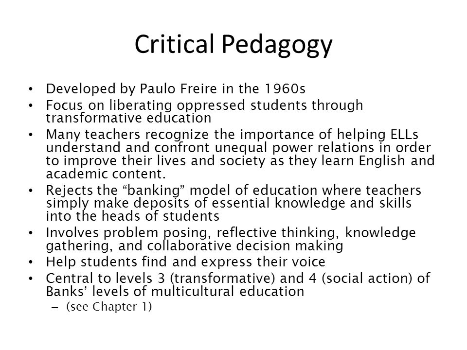 Critical Pedagogy Developed by Paulo Freire in the 1960s