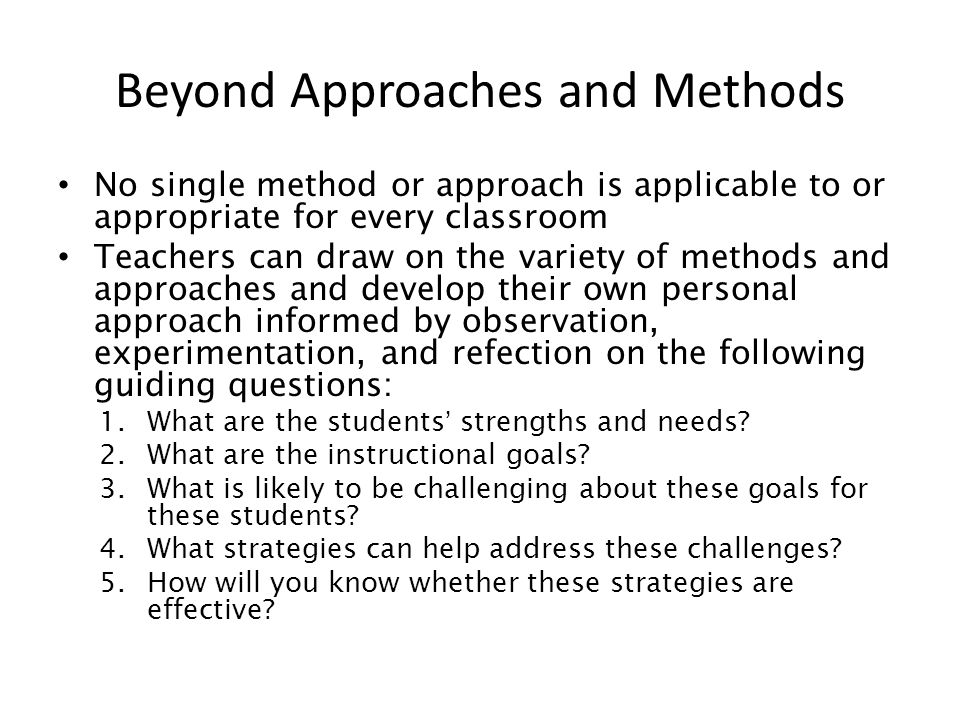 Beyond Approaches and Methods
